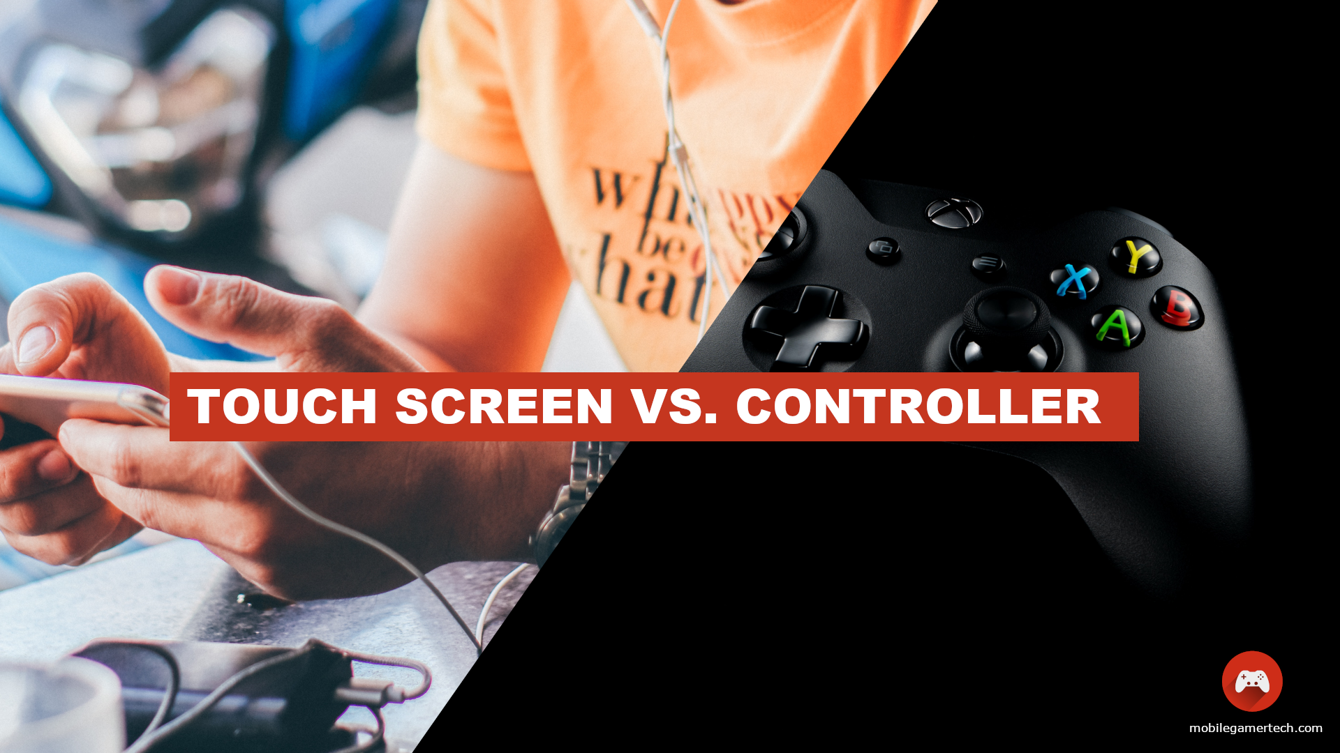 Controller Vs. Touch Screen